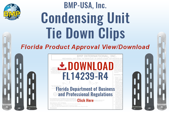 BMP USA Condensing Unit Tie Down Clips - Florida Product Approval from Department of Business and Professional Regulations